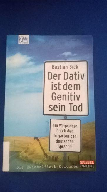 Cover von Der Dativ ist dem Genitiv sein Tod